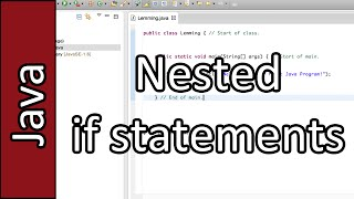 Nested if statements - Java Programming #18 (PC / Mac 2015)