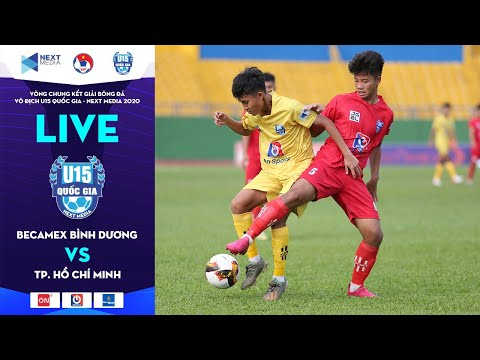 Full | Becamex Bình Dương - TP. HCM | VCK giải bóng đá VĐ U15 Quốc gia - Next Media 2020