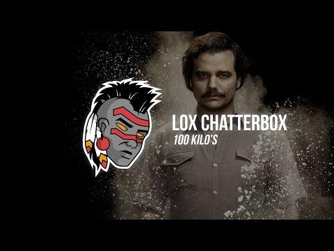Lox Chatterbox - 100 Kilo's (Prod. by PhatCap!)