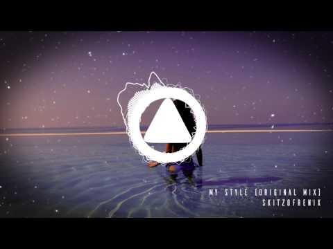 Skitzofrenix – My Style (Original Mix)