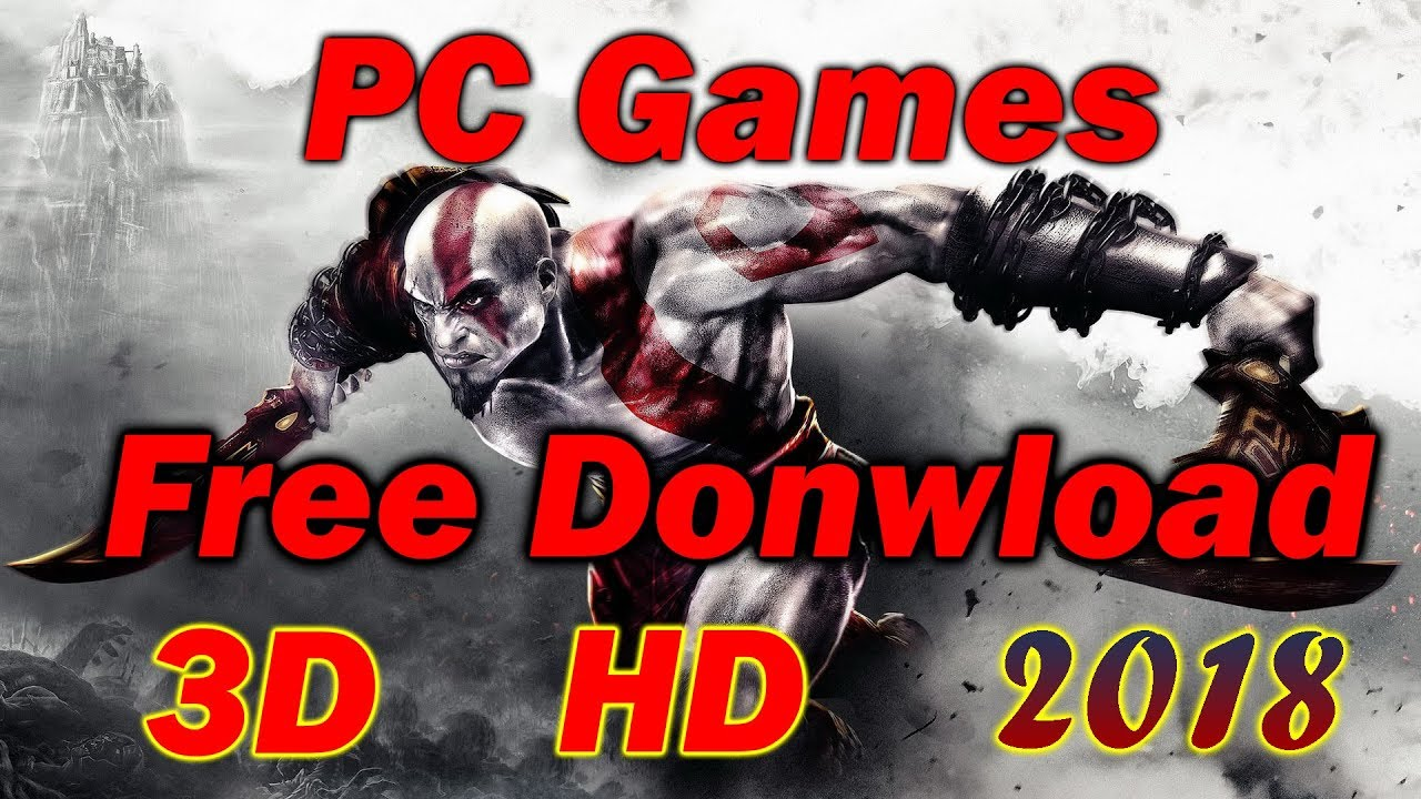 Best Games For Pc 2018 Offline Hd Graphics Game Free