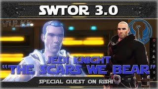 "SWTOR Shadow of Revan ► JEDI KNIGHT Class Quest on Rishi - ""The Scars We Bear"""
