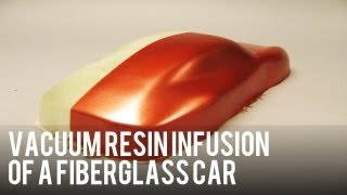 Tutorial - Vacuum Resin Infusion Of A Car