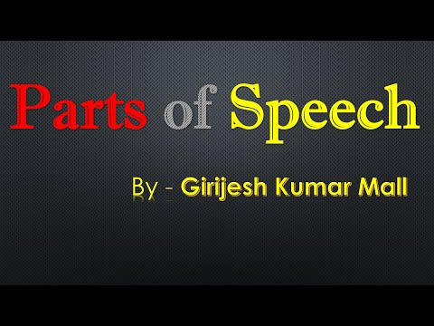 Parts Of Speech    Full Explanation    English Grammar    By Girijesh Kumar Mall    English Gurukul