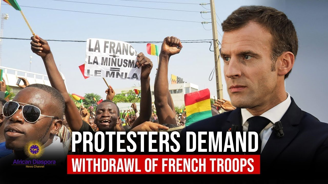 Protestors In Mali Demand The Removal Of French Troops From Their Country