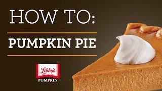 How to Make a Libbys Pumpkin Pie