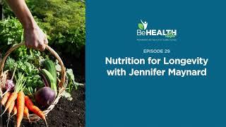 Nutrition for Longevity with Jennifer Maynard