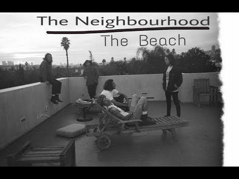The Neighbourhood - The Beach (Türkçe Çeviri)