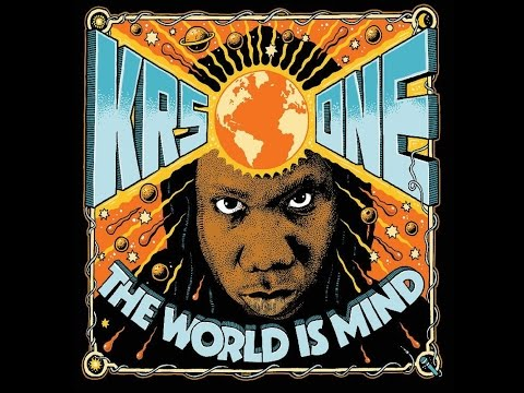 KRS-One - The World Is MIND (Full Album) (2017)