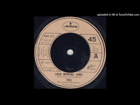 10cc - Good Morning Judge 1977