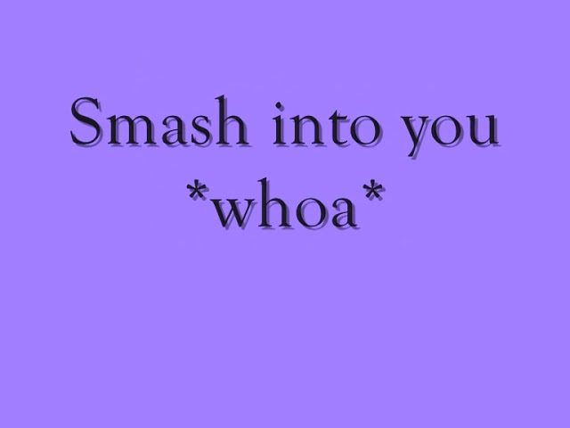 beyonce-smash-into-you-lyrics-cheesybanana2009