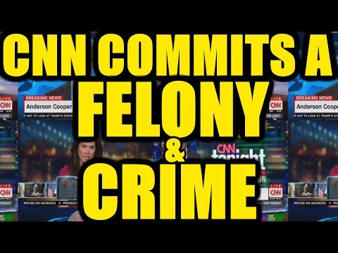 TRUMP TRIGGERS CNN TO COMMIT A FELONY AND A CRIME!!! - Donald Trump and CNN