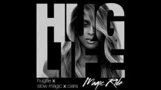 MAGIC RIDE (HUGLIFE X SLOW MAGIC X CIARA)