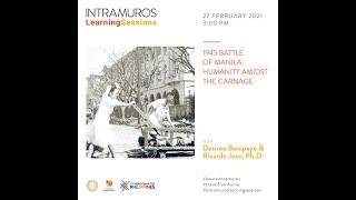 ILS Episode 44: 1945 Battle of Manila: Humanity Amidst the Carnage