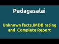 Padagasalai |2010 movie |IMDB Rating |Review | Complete report | Story | Cast