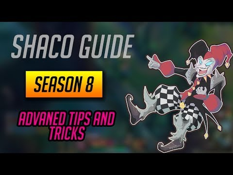 Shaco Guide - Advanced Tips and Tricks Everyone Should Know and Ability Rundown