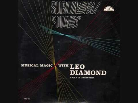 Leo Diamond And His Orchestra Subliminal Sounds