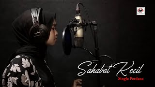 Download Sahabat Kecil - Fadila (Official Video Karaoke)