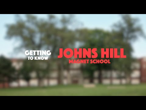 Johns Hill Magnet School | Getting to Know
