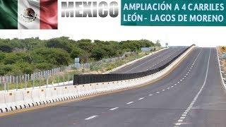 Desarrollo de México: Ampliación y Modernización de la Carretera León-Lagos de Moreno