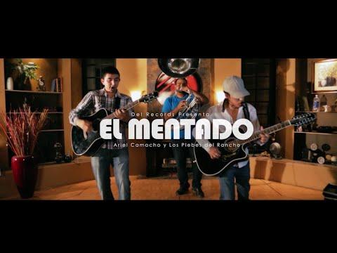 El Mentado (Del Music Room) Ariel Camacho y Los Plebes del Rancho