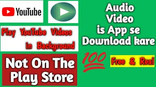 Download lagu Download and play Video, Mp3 Youtube Music for All Android | YMusic| TechKingChand