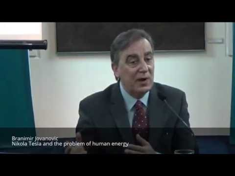 Nikola Tesla and the problem of human energy - Branimir Jovanovic