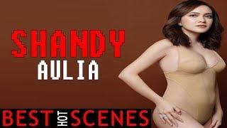 Shandy Aulia - BEST SCENES!