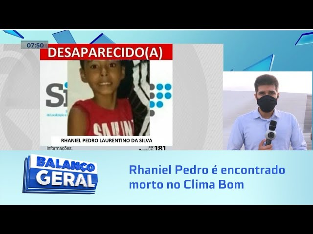 Menino desaparecido: Rhaniel Pedro, de 10 anos, é encontrado morto no Clima Bom