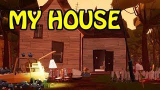HELLO NEIGHBOR BETA - MY HOUSE