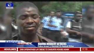 Igarra Robbery Attack: Edo Police Arrest 2 Suspects, Recover 15 Assault Rifles