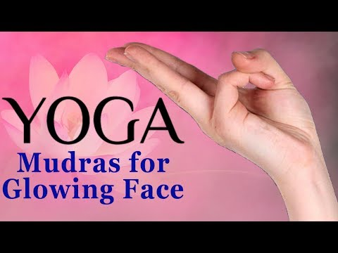 Mudras | 5 Simple Yoga Mudras For Glowing Skin | Face Mudras To Look Young and Beautiful