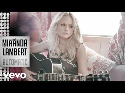 Miranda Lambert - Automatic (Audio) Thumbnail image
