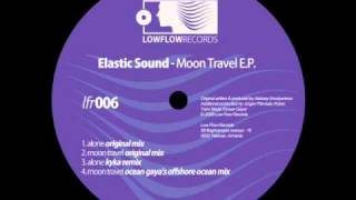 Elastic Sound - Moon Travel (Original Mix)