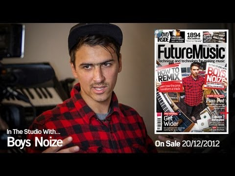 Boys Noize In The Studio With Future Music issue 261