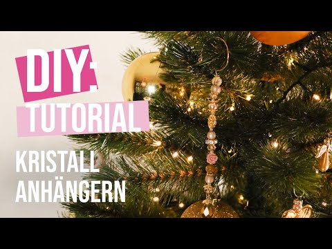 DIY Tutorial: Christbaumschmuck aus Kristallperlen basteln