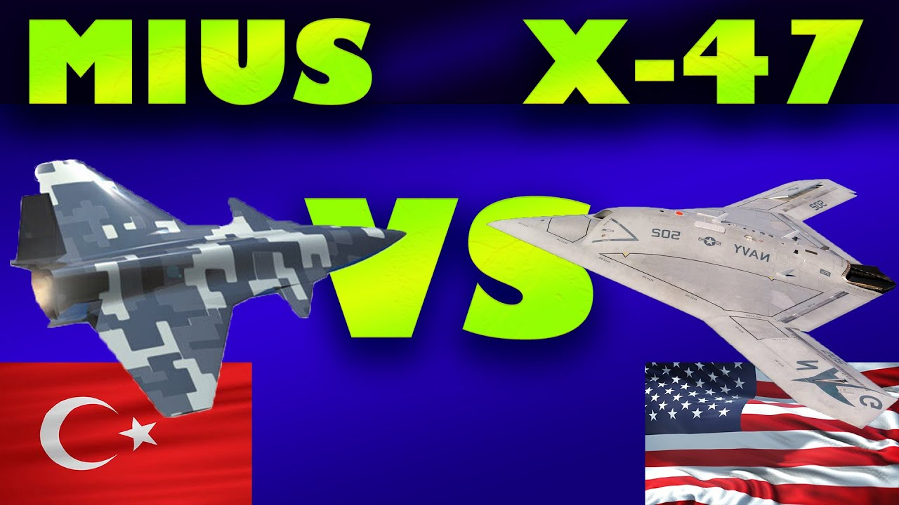 Download TURKISH MIUS VS AMERICAN X-47B UNMANNED COMBAT AIRCRAFT