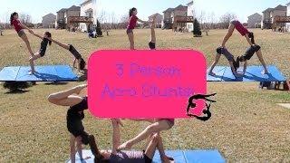 3 Person Acro Stunts!