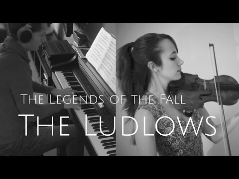 LEGENDS OF THE FALL - THE LUDLOWS (VIOLIN & PIANO) - JAMES HORNER