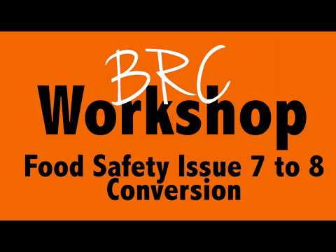 BRC Food Safety Issue 7 To 8 Conversion