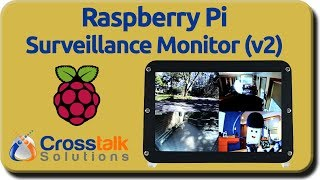 Raspberry Pi Surveillance Monitor v2