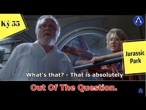 [HỌC IDIOM QUA PHIM] - Out Of The Question (Phim Jurassic Park)