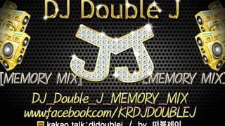 2015년 09월 추석은 더블제이와 함께 DJ Double J MEMORY MIX clubdj 클럽디제이 노래 클럽음악 최신믹스 korea dj 한국 k-pop remix