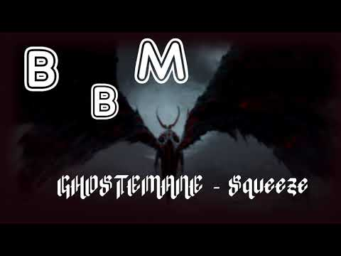 GHOSTEMANE - Squeeze Bass Bosted #12 !
