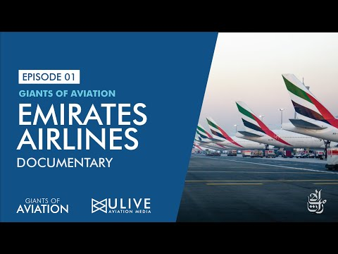 EMIRATES AIRLINES DOCUMENTARY - GIANT OF AVIATION EP01 - ULM