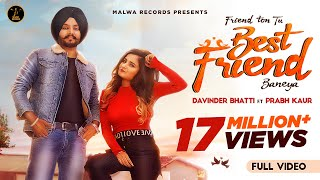 BEST FRIEND (Full Video) Davinder Bhatti | Prabh Kaur | Latest Punjabi Songs 2020 | Malwa Records