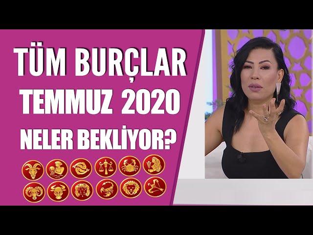 TÜM BURÇLAR | Temmuz ayında neler bekliyor | Nurcan Vecigün'den burç yorumları