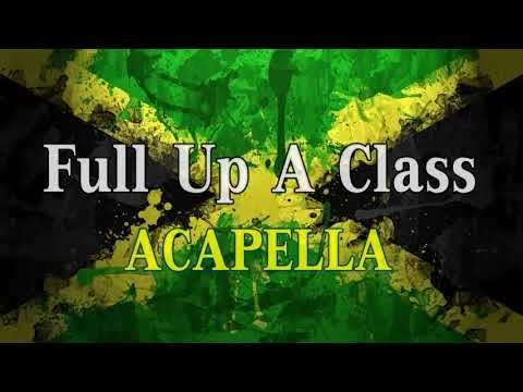 Bunny General - Full Up a Class (Culo Patras) (Acapella)