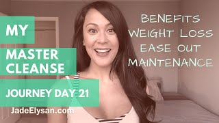 The Master Cleanse | My Journey | Jade Elysan Vlog Day 21 (Benefits, Weight Loss & More:)