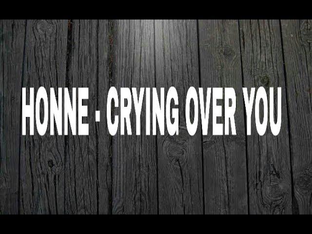 cryin over you